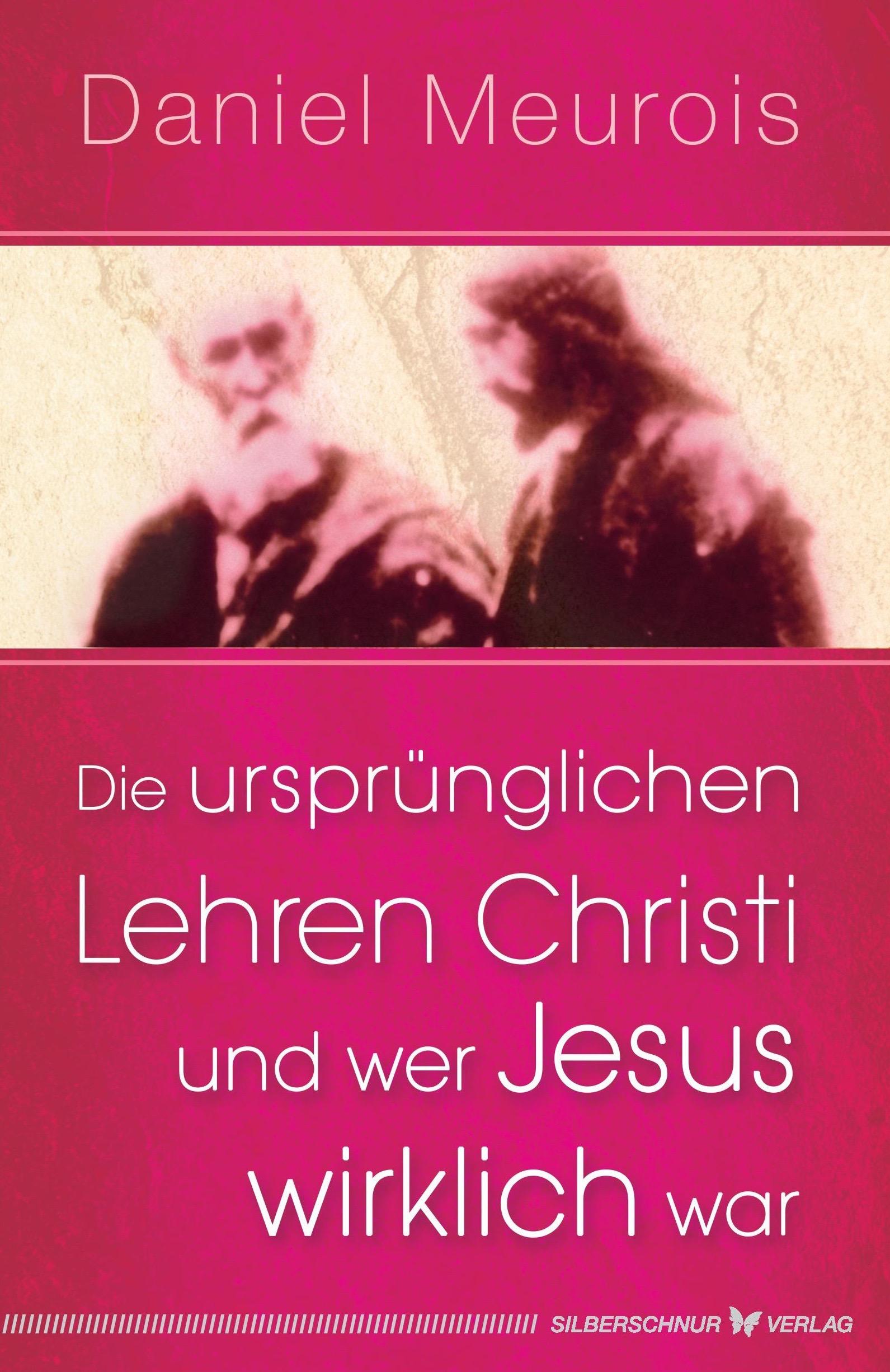 Die ursprünglichen Lehren Christi