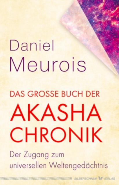 Das grosse Buch der Akasha Chronik